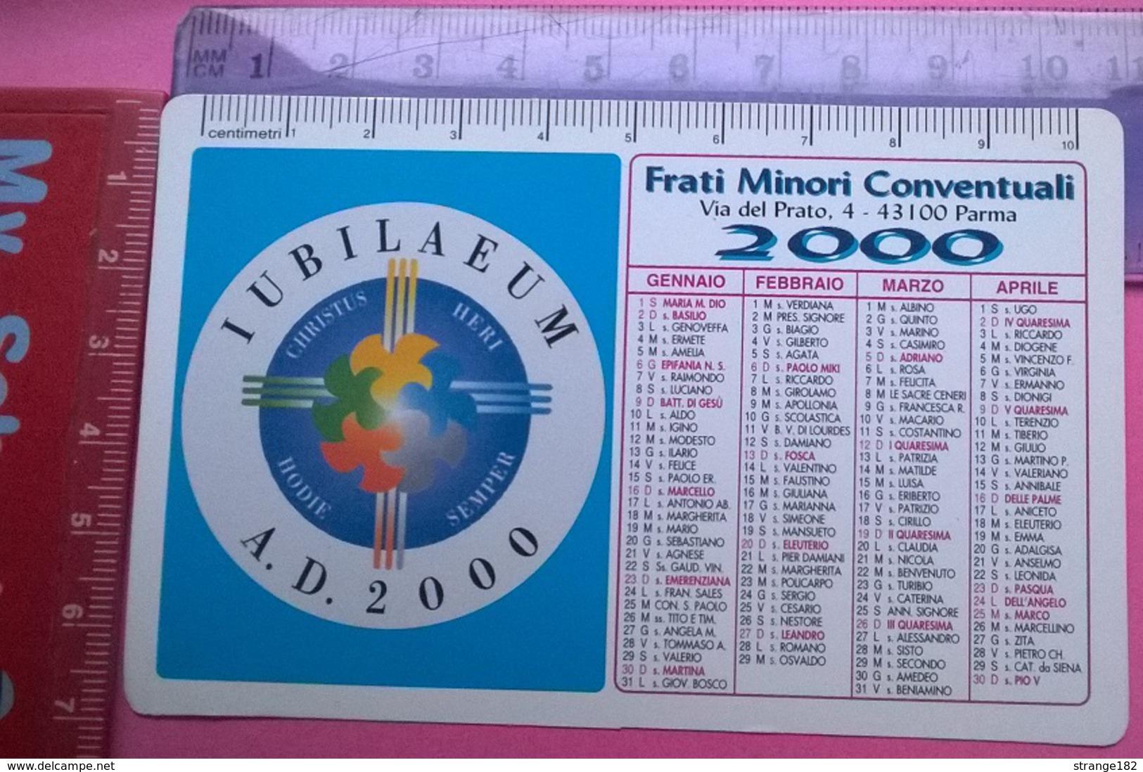 CALENDARIETTO 2000 FRATI MINORI CONVENTUALI PARMA - Formato Piccolo : 1991-00
