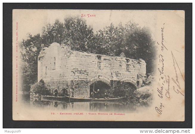 DF / 81 TARN / MARSSAC / LE VIEUX MOULIN ET MILITAIRES DANS DES BARQUES / ANIMÉE / CIRCULÉE EN 1903 - France