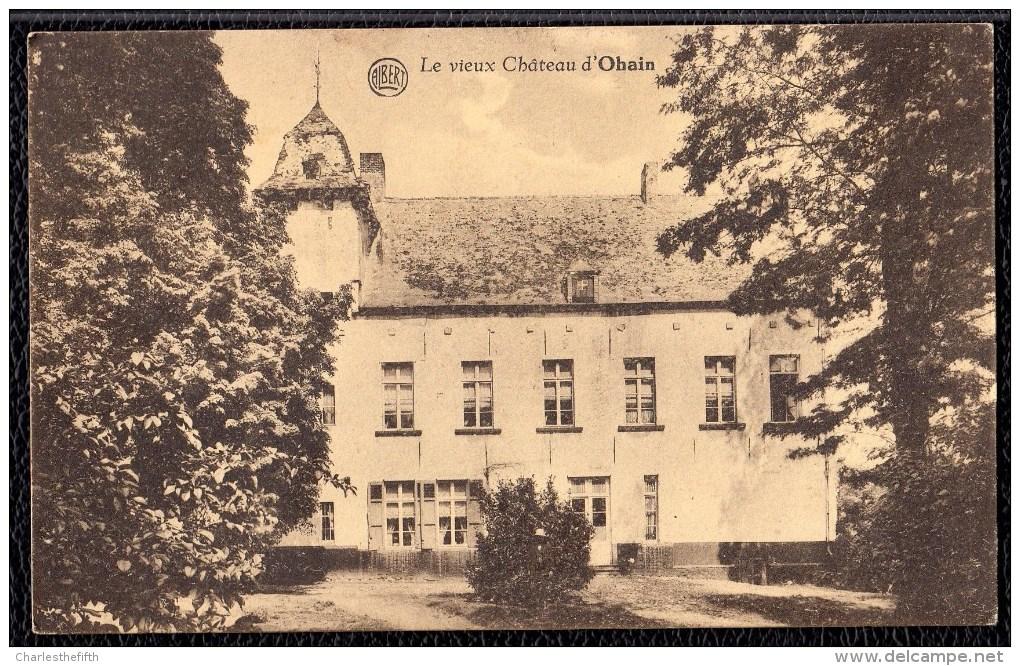 Lasne - Le Vieux Château D'Ohain - Rare - Lasne