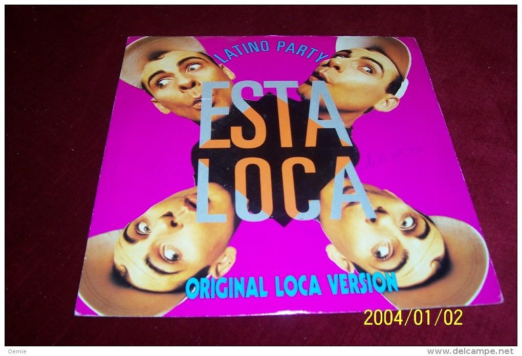 LATINO PARTY  °  ESTA LOCA - Hit-Compilations