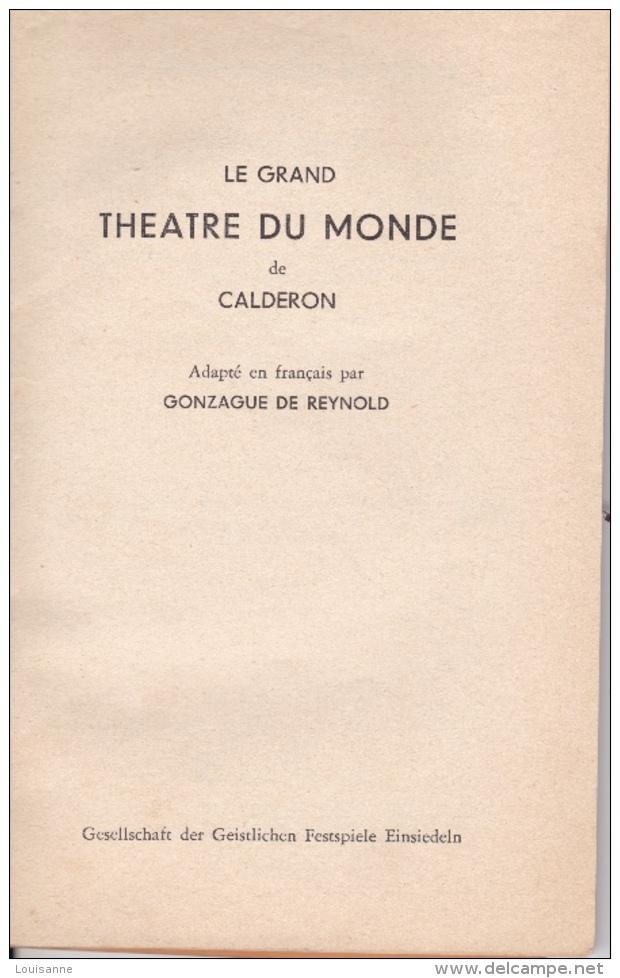 16/  7 / 182  -   LIVRE  (17 Cms  X  10  ) -  LE  GRAND  THÉATRE  DU  MONDE   DE  CALDÉRONI - Theatre & Scripts