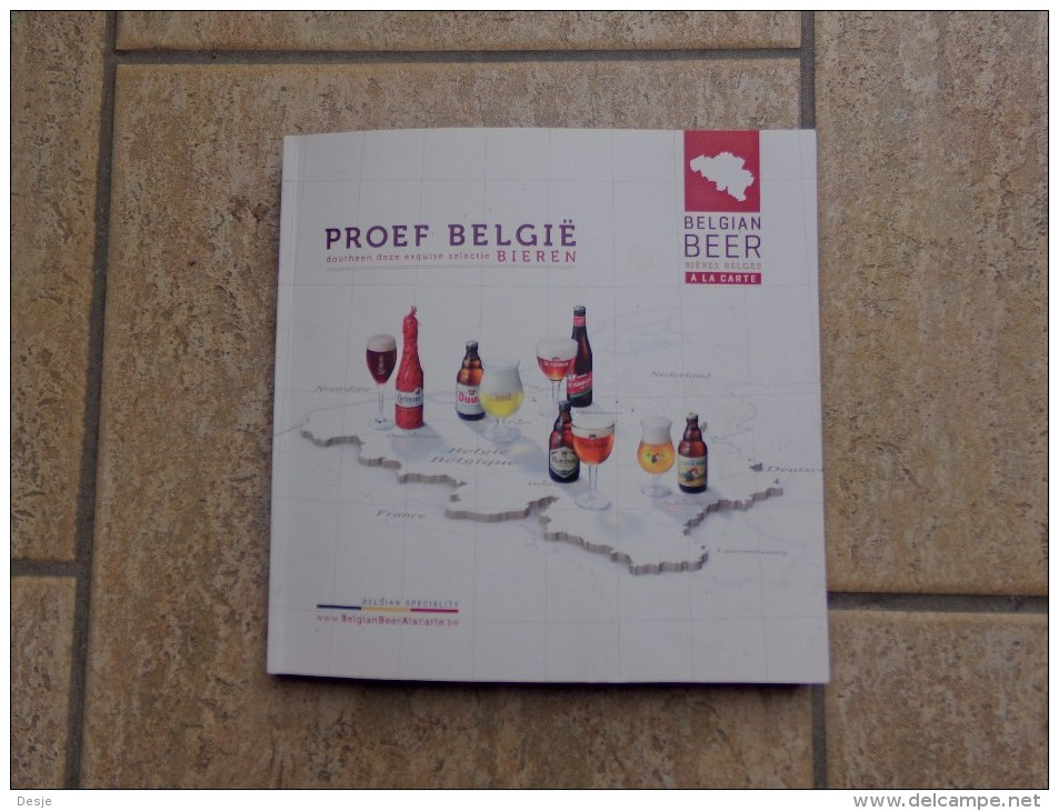 Proef België Liefmans, De Koninck, Duvel, Maredsous, La Chouffe Door Erik Verdonck, 144 Blz, 2012 - Prácticos