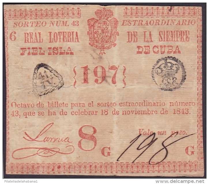 LOT-98 SPAIN ESPAÑA CUBA OLD LOTTERY. 1843. SORTEO 43. EXTRAORDINARIO. - Lottery Tickets