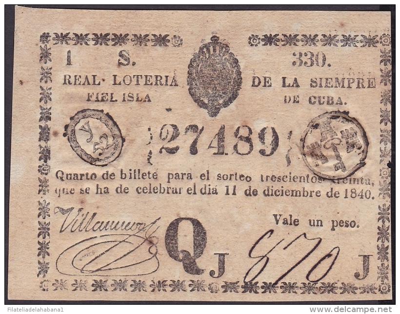 LOT-173 SPAIN ESPAÑA CUBA OLD LOTTERY. 1840. SORTEO 330. - Lottery Tickets