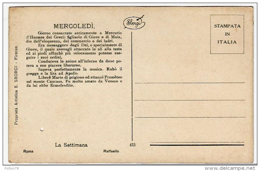 LA SETTIMANA - MERCURIO - MERCOLEDI´ - RAFFAELLO - Vedi Retro - Astronomia
