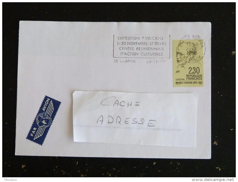 LE TAMPON - REUNION - FLAMME EXPOSITION VOLCAN SUR YT 2671 MAURICE GENEVOIX - Marcophilie (Lettres)