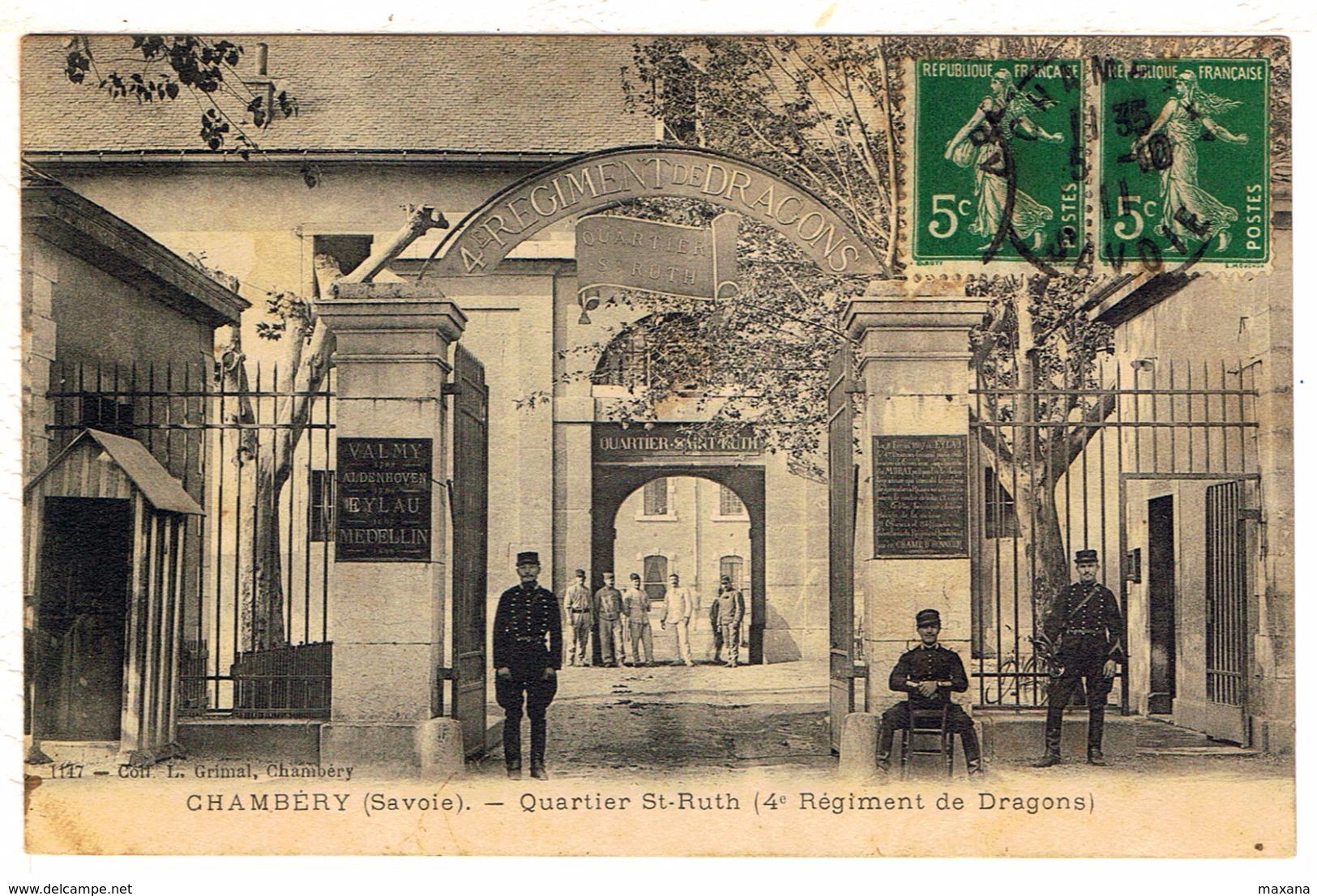 73CHA3- CHAMBERY -  Quartier St. Ruth - 4° Régiment Des Dragons - Chambery