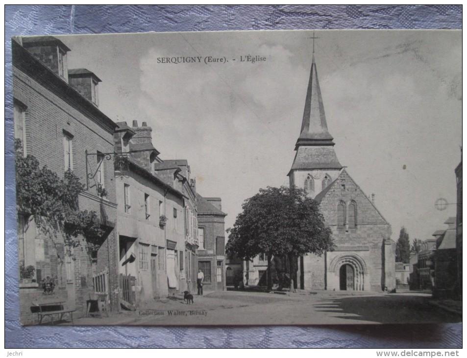 SERQUIGNY . L EGLISE - Serquigny