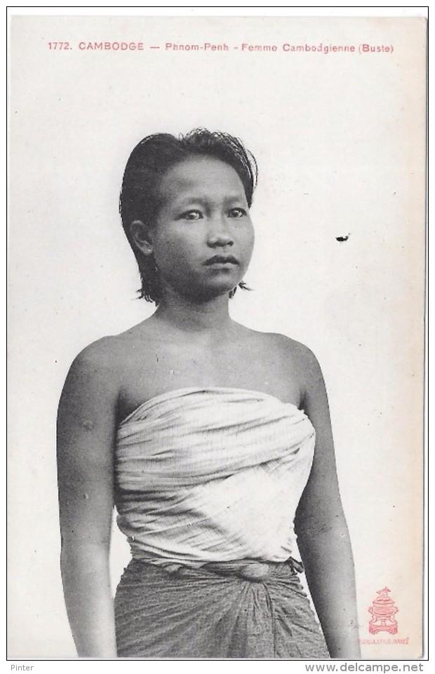 CAMBODGE - Phnom Penh - Femme Cambodgienne (Buste) - Cambodia