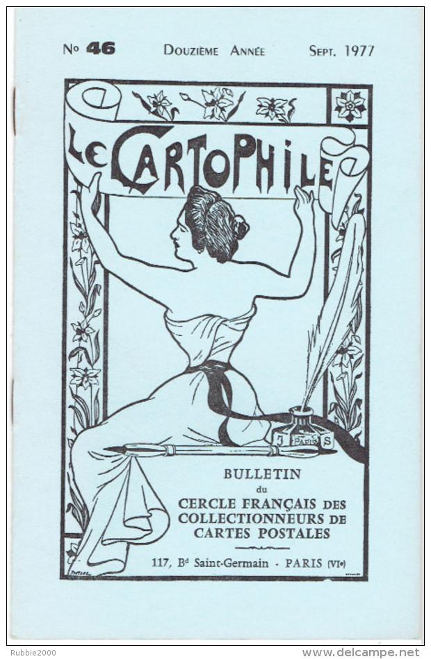 LE CARTOPHILE N° 46 SEPT. 1977 LE PHONOGRAPHE PASTORALES EN PAYS BASQUE LE CAMP D AVORD LUCIEN A MAUZAN MOULINS DE PARIS - Français