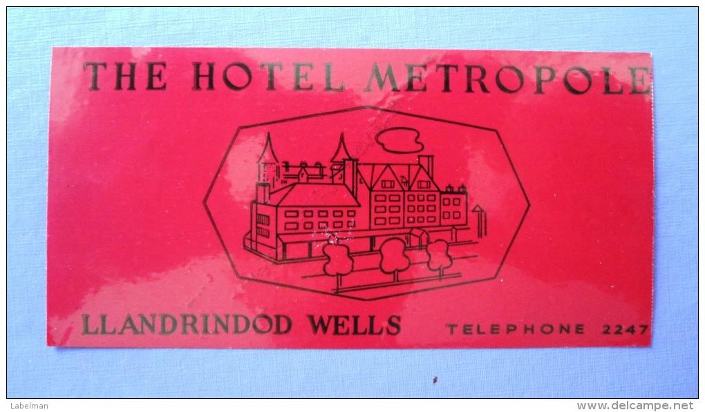 HOTEL PENSION MOTOR METROPOLE LLANDRINDOD WELLS UK ENGLAND GREAT BRITAIN STICKER DECAL LUGGAGE LABEL ETIQUETTE AUFKLEBER - Hotel Labels