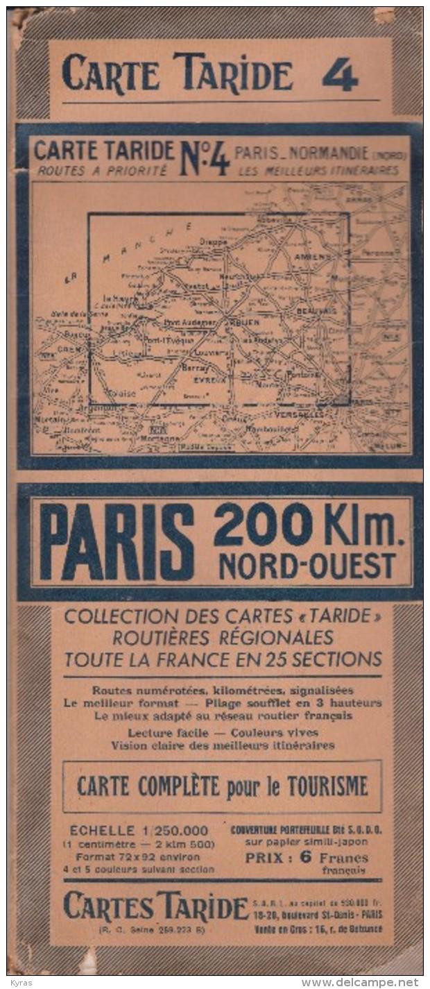 CS /  Carte Routière Couleurs 11x26  (ouverte 74x90 )TARIDE 4 . PARIS- NORMANDIE .  200 Kms Nord Ouest - Cartes Routières