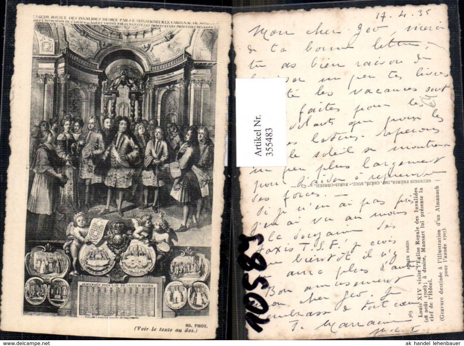 355483,Künstler Ak Louis XIV Visite L Eglise Royale Des Invalides 1706 Geschichte - Geschichte