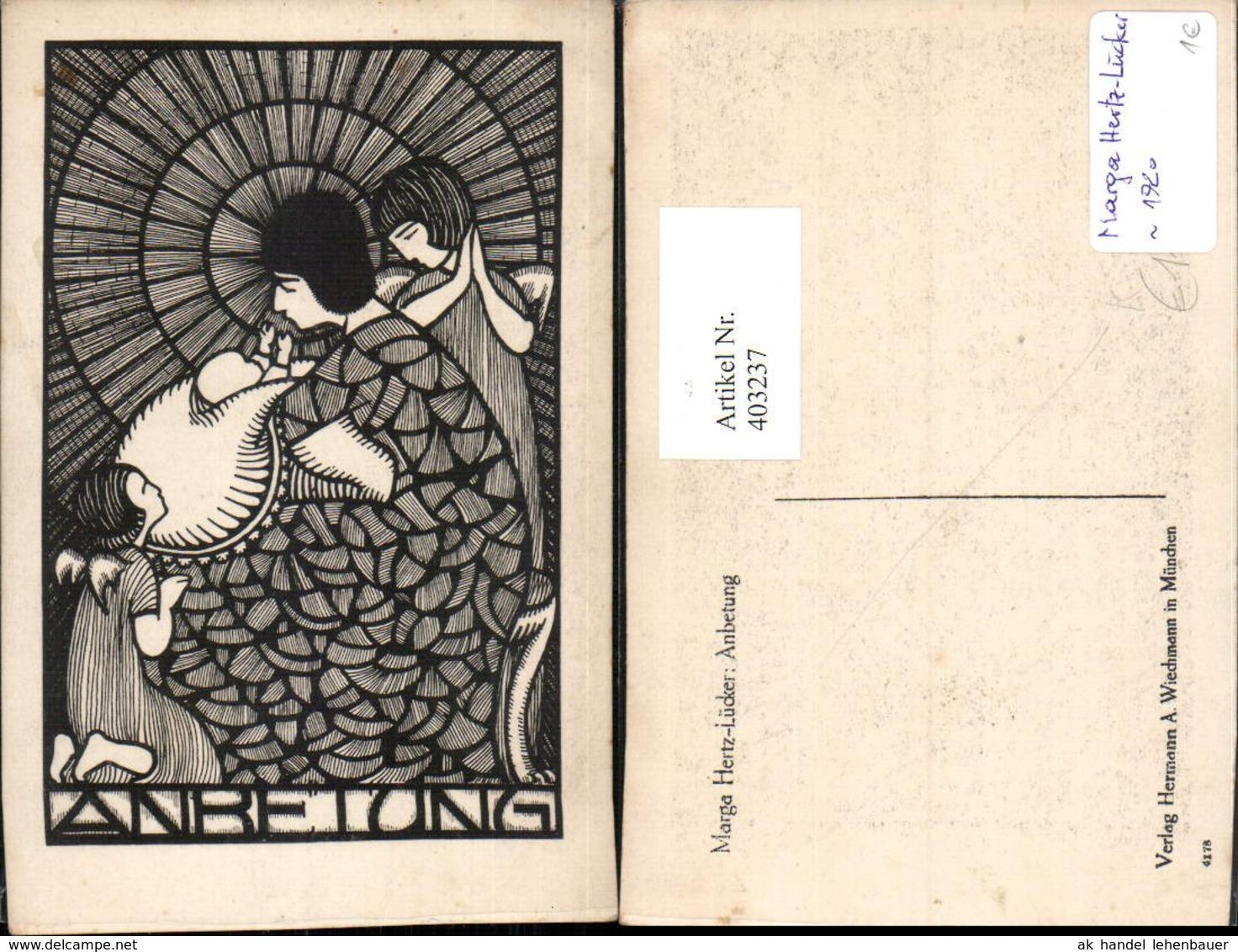 403237,Künstler AK Marga Hertz-Lücker Anbetung Maria M. Jesuskind Engeln - Illustrateurs & Photographes