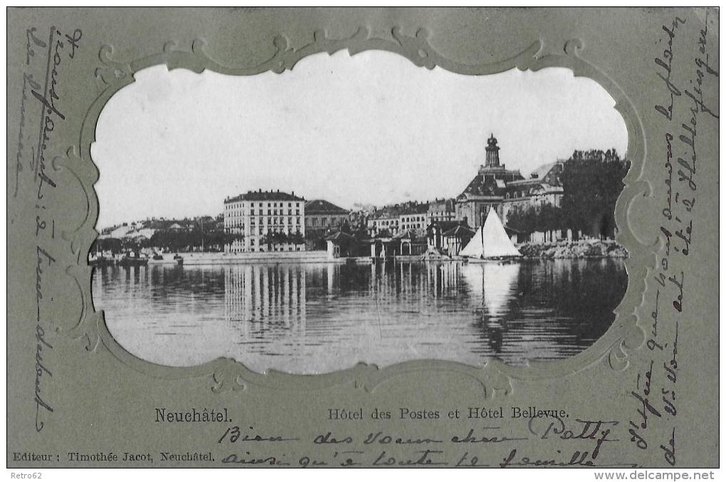 NEUCHÂTEL → Hôtel Bellevue Et Hôtel Postes 1903 - NE Neuenburg