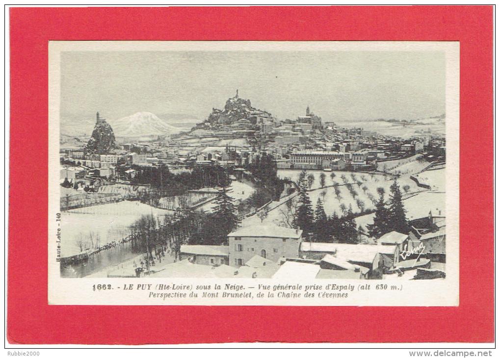 LE PUY VUE PRISE D ESPALY CARTE EN TRES BON ETAT - Le Puy En Velay