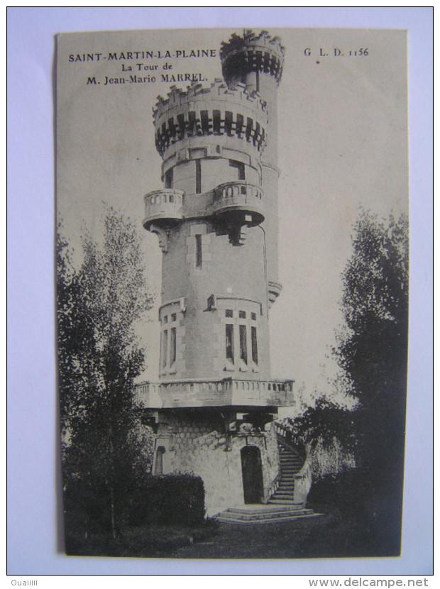 Cpa, Très Belle Vue, Saint Martin La Plaine, Loire, La Tour De M. Jean Marie Marrel - Autres Communes