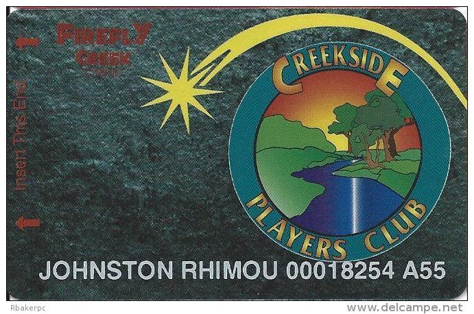 Firefly Creek Casino - Granite Falls, MN - Slot Card - Last Line In Paragraph Starts 'Proper I.D.' - Casino Cards