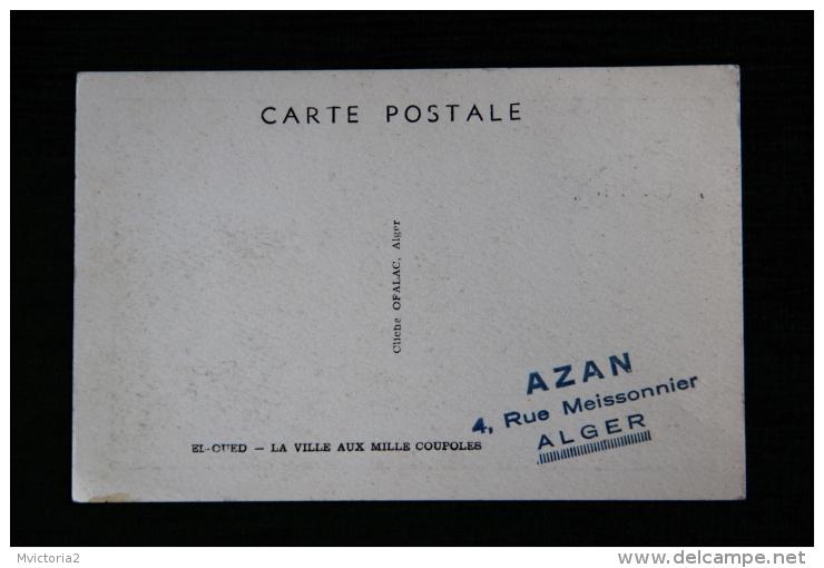 CROIX ROUGE - ALGERIE - EL OUED, La Ville Aux Mille Coupoles. - Croix-Rouge