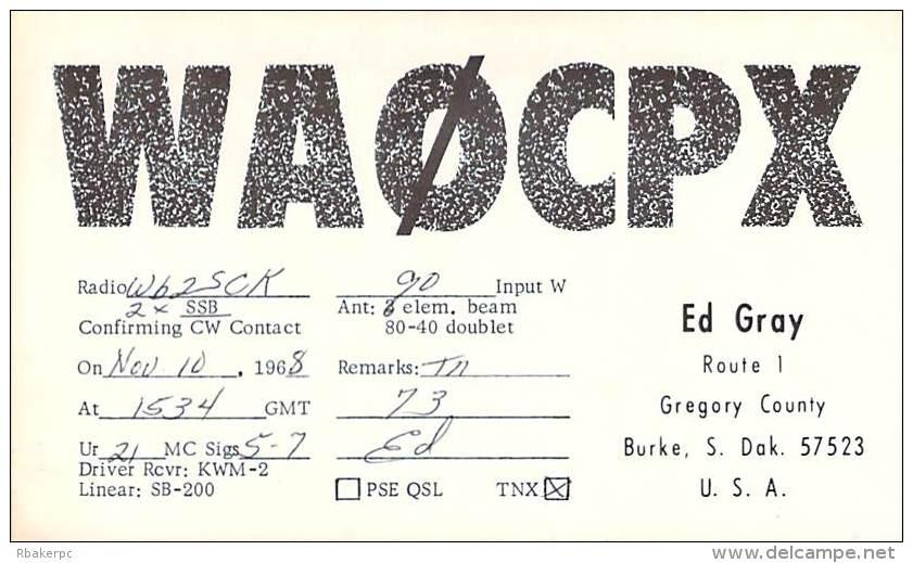 Amateur Radio QSL Card - WA0CPX - Burke, SD USA - 1968 - 2 Scans - STAMPED - Radio Amateur