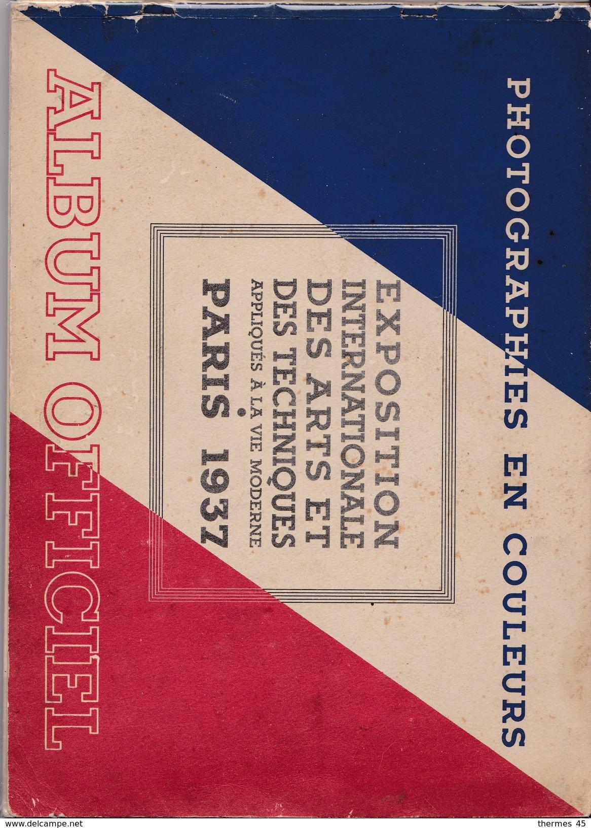 PARIS / EXPOSITION INTERNATIONALE DES ARTS ET DES TECHNIQUES, 1937 / ALBUM OFFICIEL. - Art