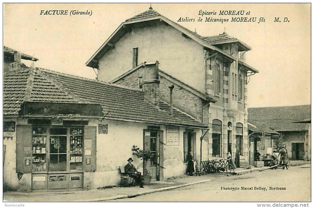 Cpa FACTURE 33 Epicerie MOREAU Et Ateliers De Mécanique - Autres Communes