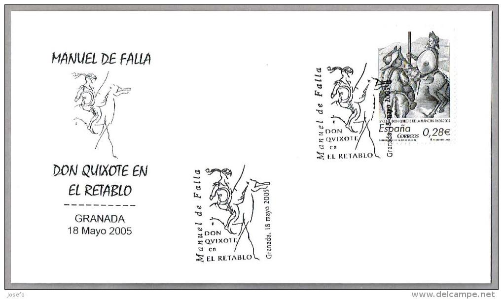 DON QUIJOTE EN EL RETABLO - Manuel De Falla. Granada, Andalucia, 2005 - Escritores