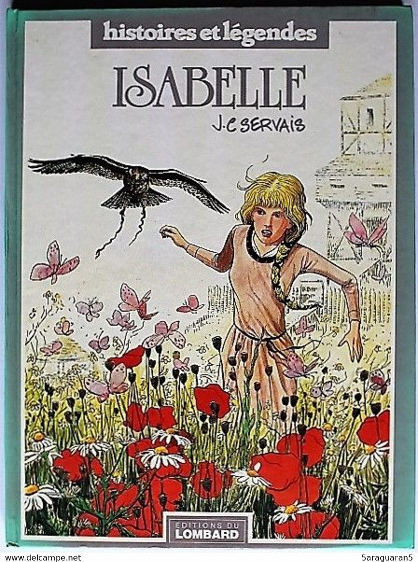 BD ISABELLE ( SERVAIS ) - 1 - TBE - EO 1984 - Isabelle