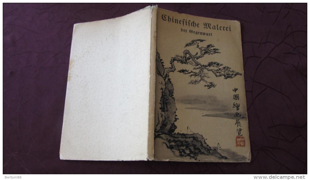 CHINESISCHE MALEREI Der GEGENWART - BERLIN 1934. - Catalogues