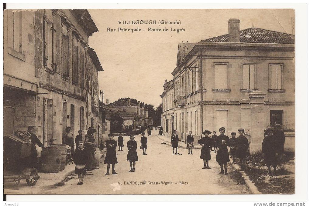 5082. CPA 33 VILLEGOUGE. RUE PRINCIPALE. ROUTE DE LUGON. - France