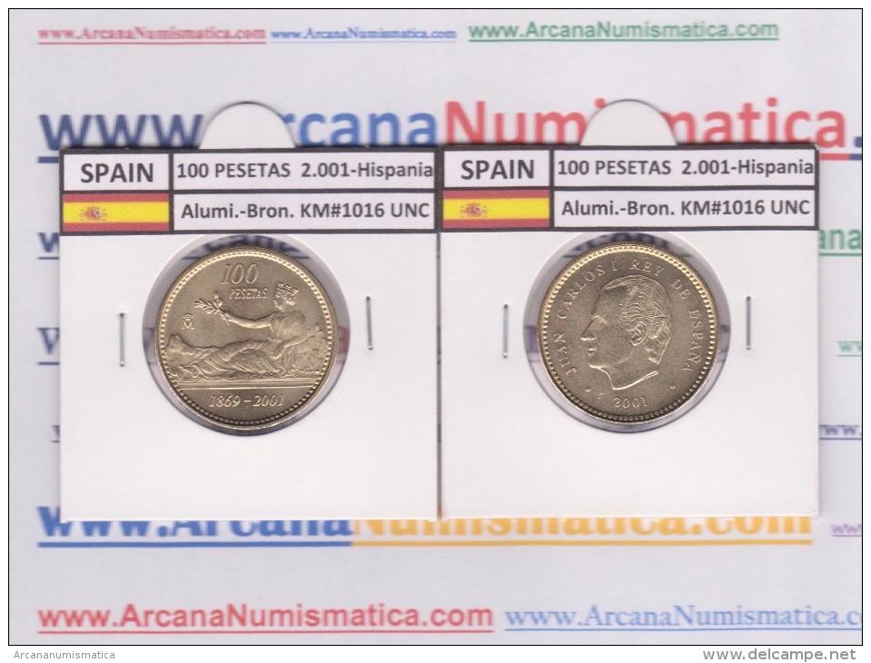 "SPAIN /JUAN CARLOS I    100  PESETAS  Aluminio-Bronce 2.001  KM#1016 ""HISPANIA""  SC/UNC  T-DL-9494 - [ 5] 1949-… : Kingdom"