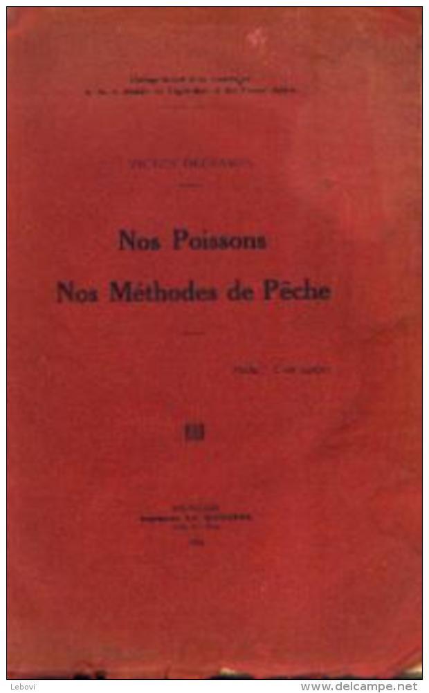 « Nos Poissons - Nos Méthodes De Pêche » DECHAMPS, V. - Imp. « La Moderne », Bxl 1925 - Pêche