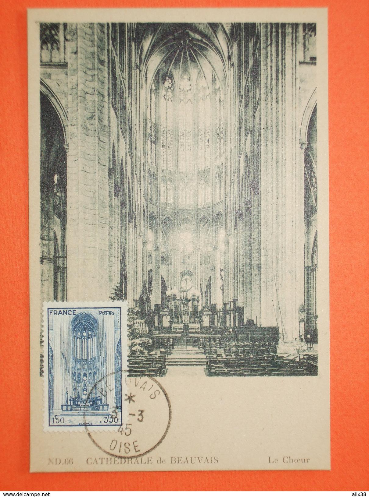 FRANCE CARTE MAXIMA 1944 - N°666 Beauvais  Sur Carte Maxima Neuve.   Superbe - Cartes-Maximum