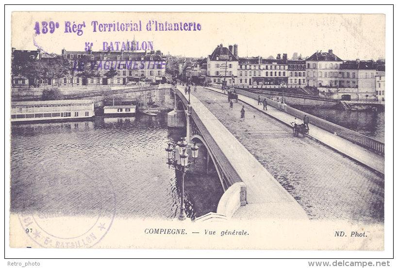 Cpa Compiègne, Vue Générale ( Tampon 139e Régiment Territorial D'Infanterie ... ) - Compiegne