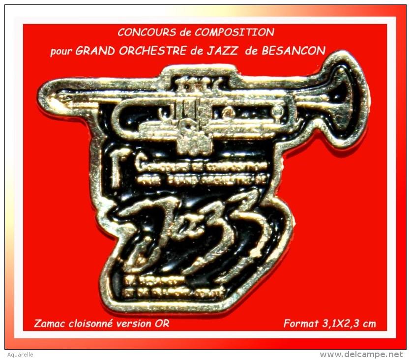 SUPER PIN´S JAZZ-MUSIQUE : CONCOURS De COMPOSITION Pour GRAND ORCHESTRE De JAZZ à BESANCON, FRANCHE-COMTE Version OR - Música