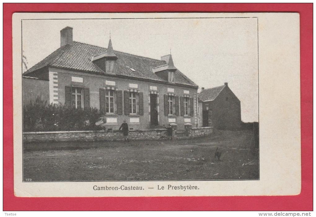 Cambron-Casteau - Le Presbytère ( Voir Verso ) - Brugelette