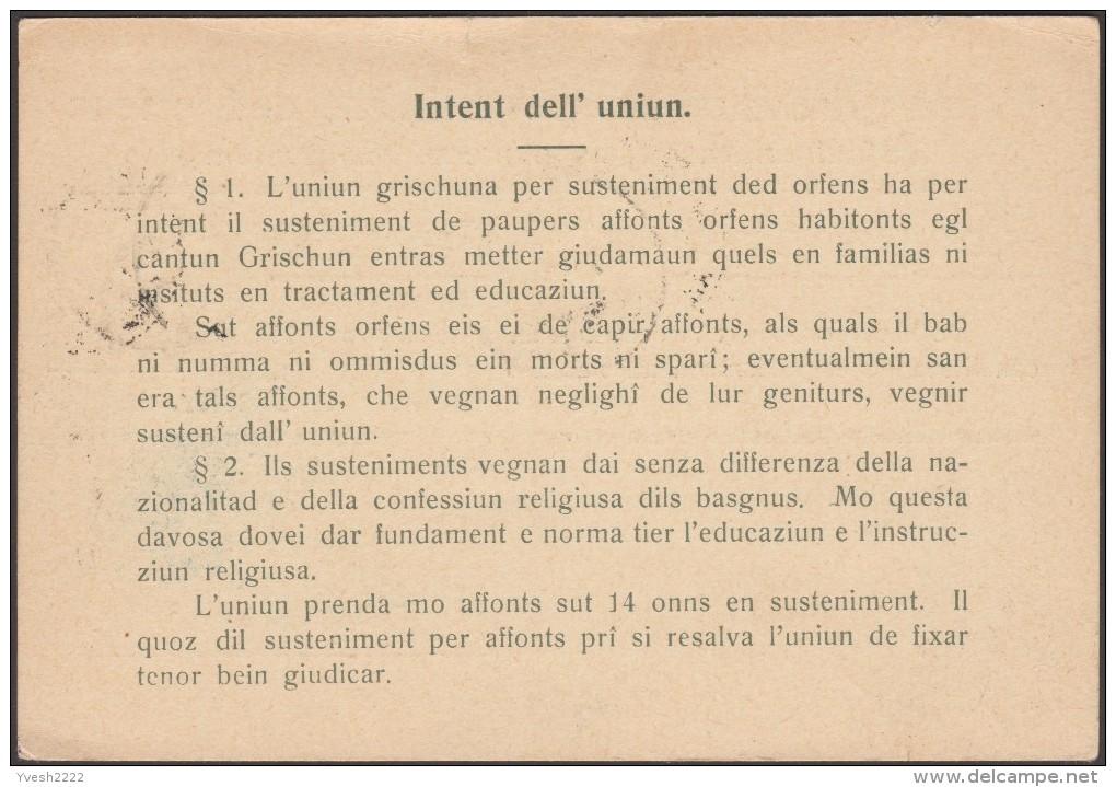 Suisse 1911. Entier Postal Timbré Sur Commande. Texte En Romanche. Union Pour L'aide Aux Orphelins Des Grisons - Languages
