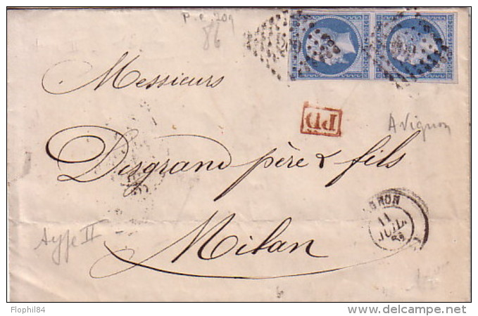 VAUCLUSE - AVIGNON - LE 11 JUILLET 1861 - EMPIRE N°14 EN PAIRE OBLITERATION PC260 - LETTRE POUR MILAN ITALIE. - 1849-1876: Période Classique