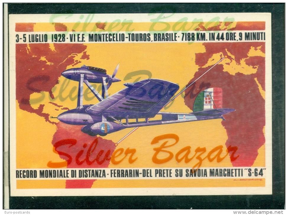 AEREI - FERRARIN-DEL PRETE - SAVOIA MARCHETTI S-64 - TRASVOLATE - 1919-1938: Fra Le Due Guerre