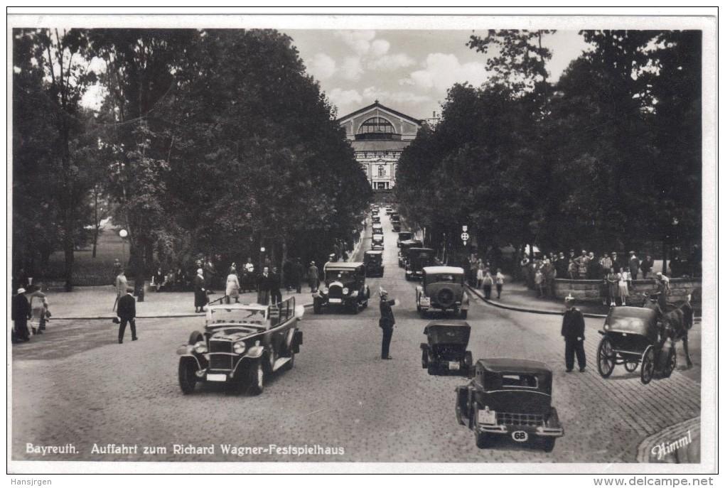 RTY509 ANSICHTSKARTE Bayreuth AUFFAHRETzum Richard Wagner-Festspielhaus VERLAG Paul Himml Nr.1609 - Bayreuth