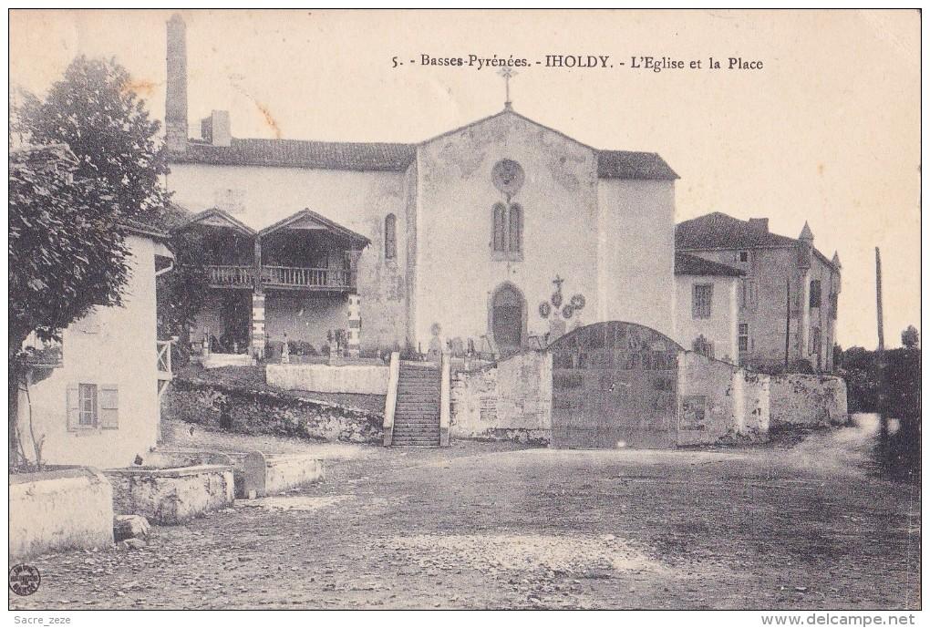 IHOLDY(64)1912-l'église Et La Place - Other Municipalities