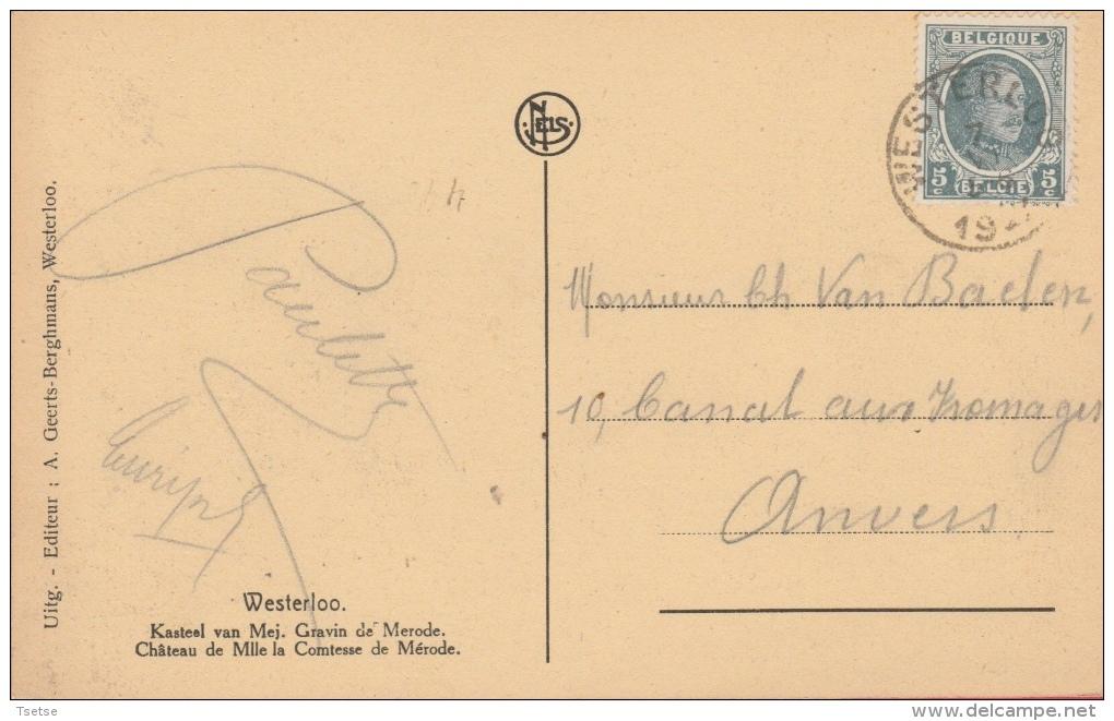 Westerloo - Kasteel Van Mej. Gravin De Merode - 1927 ( Verso Zien ) - Westerlo