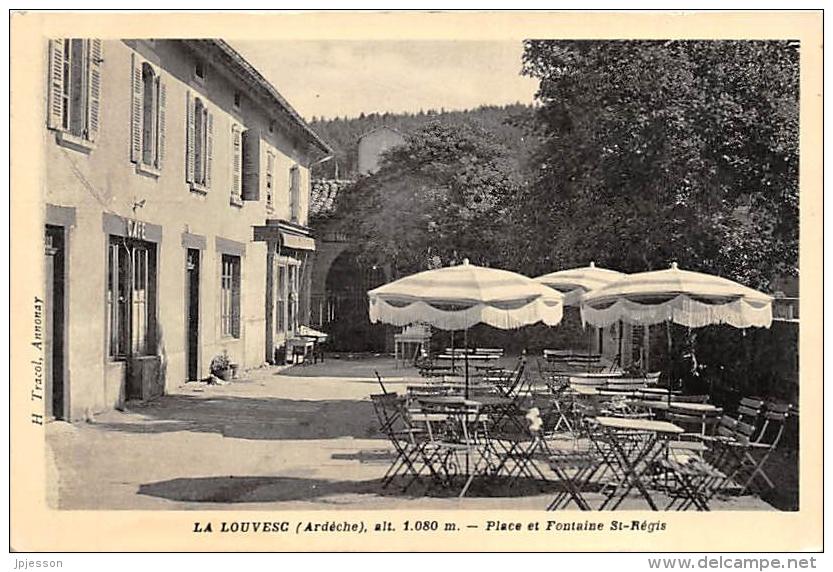 ARDECHE  07  LA LOUVESC   PLACE ET FONTAINE SAINT REGIS - La Louvesc