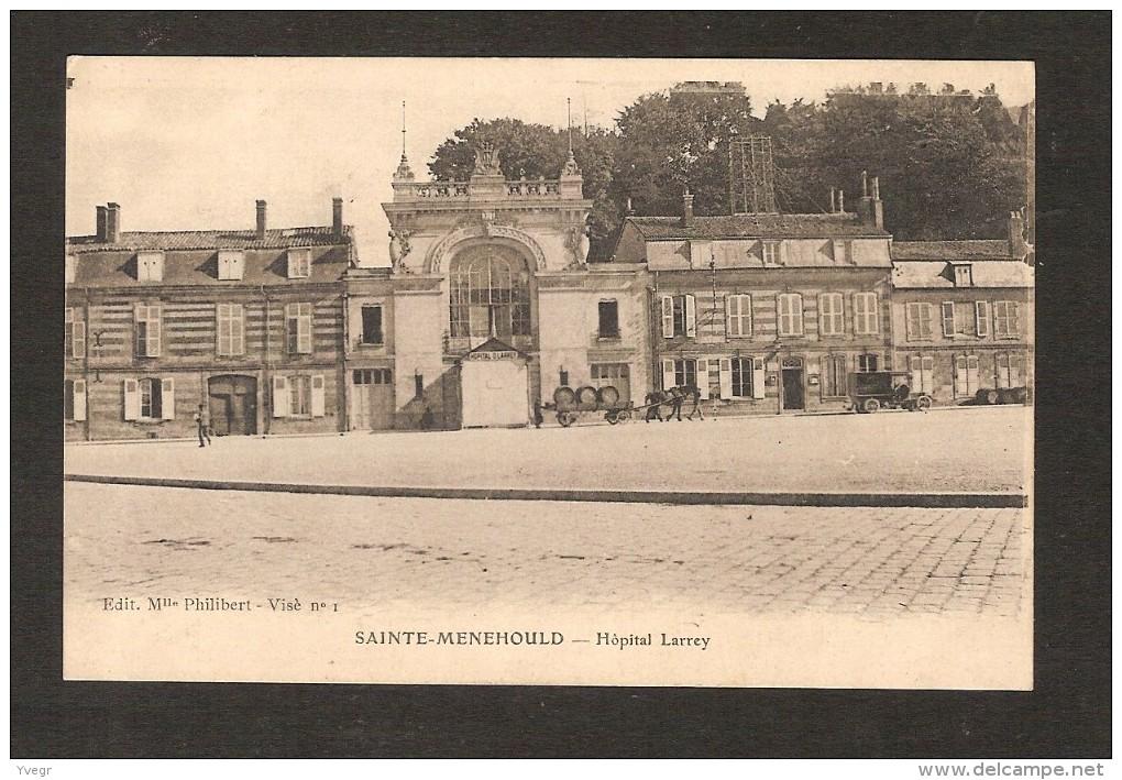 Sainte-Menehould - Hôpital Larrey - Sainte-Menehould