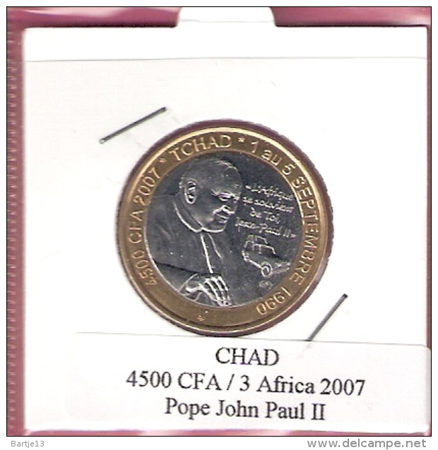 CHAD 4500 CFA 2007 POPE JOHN PAUL II BIMETAL UNC NOT IN KM - Tsjaad