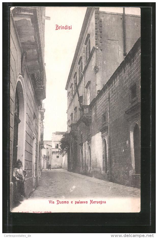 Cartolina Brindisi, Via Duomo E Palazzo Nervegna - Brindisi