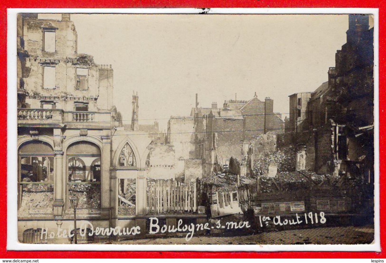 62 - BOULOGNE Sur MER -- Hotel Dervaux 1er Aout 1918 - Boulogne Sur Mer