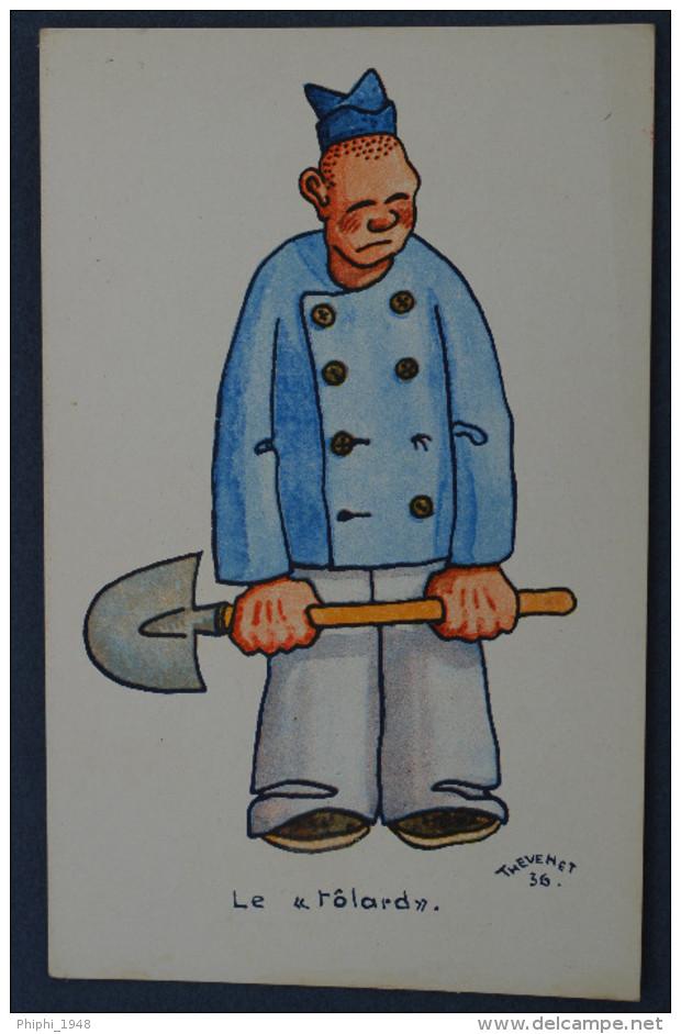 ".THEVENET. Le ""tôlard"".. ( Recto/verso.) - Humoristiques"