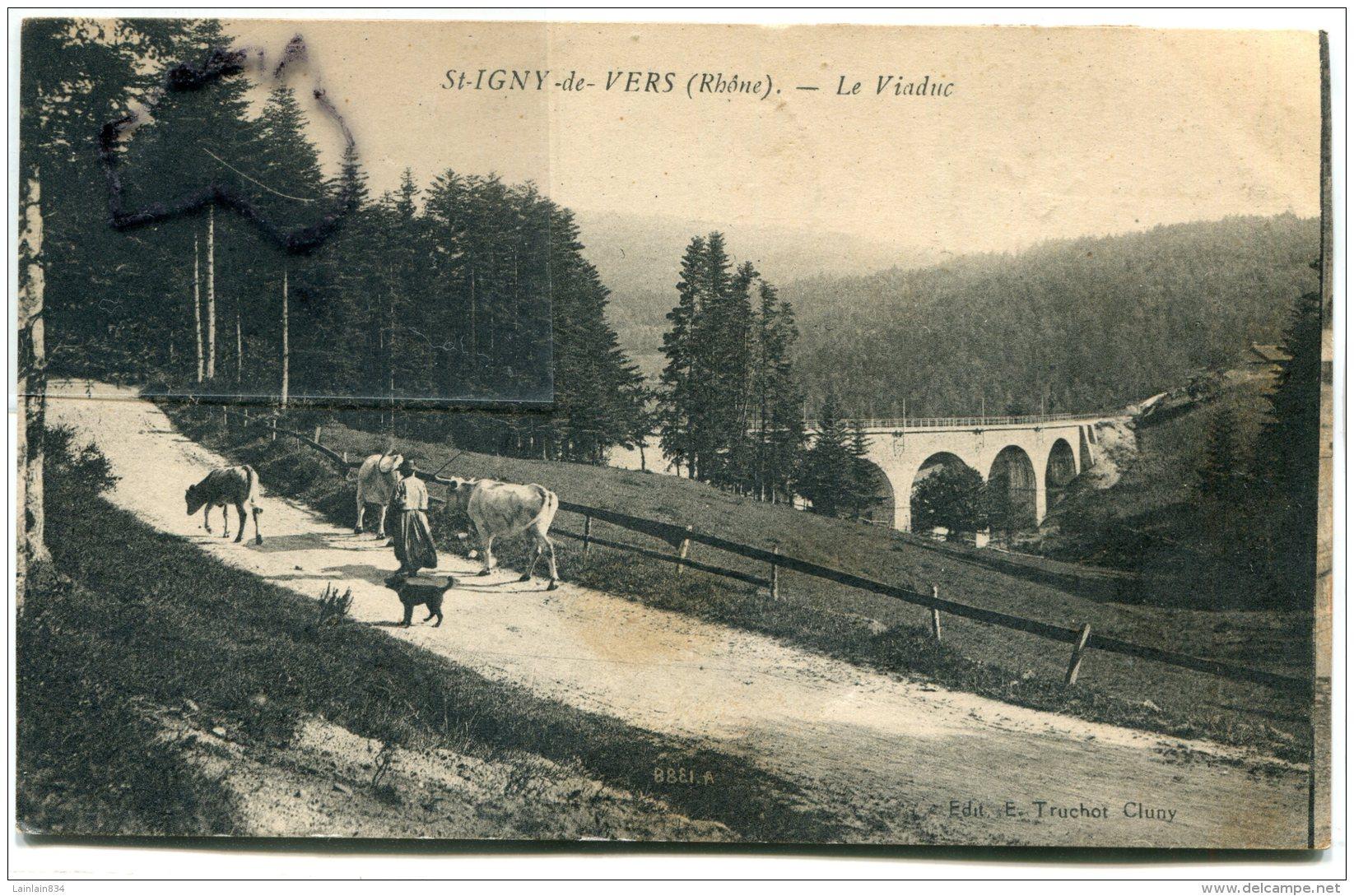 - St-YGNY De VERS - ( Rhône ), Le Viaduc, Vaches Et Fermière, écrite, En 1936 ,  TBE, Scans - Altri Comuni