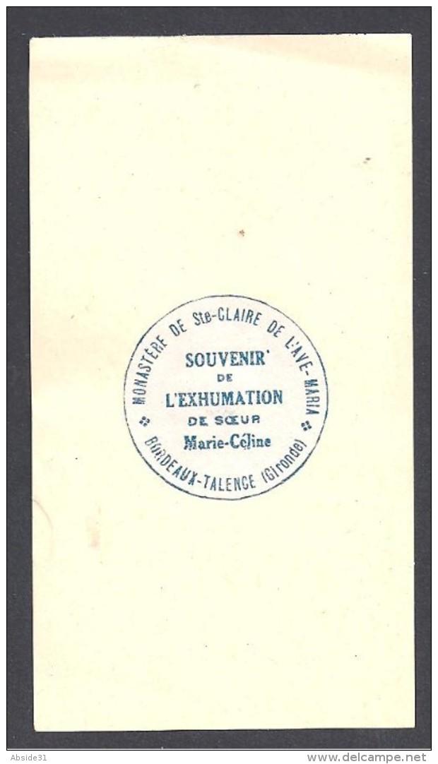 Souvenir De L' Exhumation De Soeur Marie Céline Bordeaux Talence ( Bout D'étoffe )  - 2 Scans - Images Religieuses